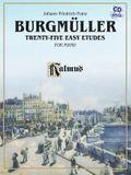 Burgmuller: Twenty-Five Easy Etudes, Opus 100 [With CD (Audio)]