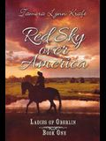 Red Sky Over America: Ladies of Oberlin Book One