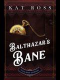 Balthazar's Bane