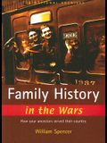 Family History in the Wars: How Your Ancestors Served Their Country