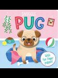 Snuggle Pug: Finger Puppet Board Book