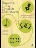 Success in the Creative Classroom: Using Past Wisdom to Inspire Excellence