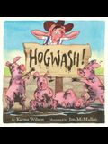 Hogwash!