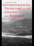Environmental Problems of the Greeks and Romans: Ecology in the Ancient Mediterranean