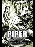 Piper in the Woods by Philip K. Dick, Science Fiction, Fantasy, Adventure