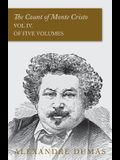 The Count of Monte Cristo - Vol IV. (In Five Volumes)