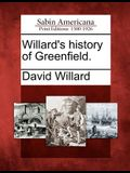 Willard's History of Greenfield.