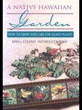 Culliney: A Native Hawaiian Garden