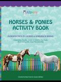 Horses & Ponies Activity Book: Introduction to Horses & Horseback Riding