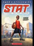 Stat: Standing Tall and Talented #1: Home Court, Volume 1