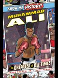 Muhammad Ali: The Greatest of All Time!
