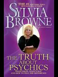 The Truth About Psychics: What's Real, What's Not, and How to Tell the Difference