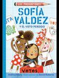 Sofía Valdez Y El Voto Perdido / Sofia Valdez and the Vanishing Vote