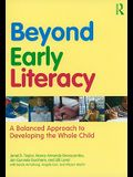 Beyond Early Literacy: A Balanced Approach to Developing the Whole Child
