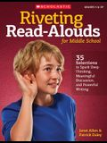 Riveting Read-Alouds for Middle School: 35 Selections to Spark Deep Thinking, Meaningful Discussion, and Powerful Writing