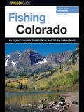 Fishing Colorado: An Angler's Complete Guide to More Than 125 Top Fishing Spots