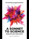 A Sonnet to Science: Scientists and Their Poetry
