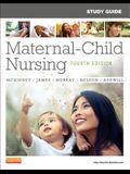 Study Guide for Maternal-Child Nursing