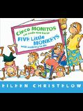Cinco Monitos Sin NADA Que Hacer / Five Little Monkeys With Nothing To Do