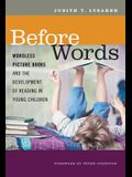 Before Words: Wordless Picture Books and the Development of Reading in Young Children