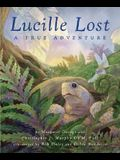 Lucille Lost: A True Adventure