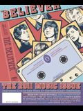 The Believer, Issue 82: The Music Issue [With CD (Audio)]