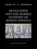 Revelation and the Marble Economy of Roman Ephesus: A People's History Approach
