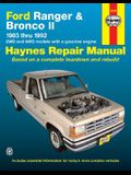 Ford Ranger and Bronco II 1983 Thru 1992 Haynes Repair Manual: 2wd and 4WD Models with a Gasoline Engine