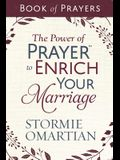 The Power of Prayer(tm) to Enrich Your Marriage Book of Prayers