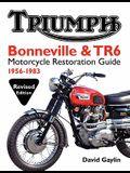 Triumph Bonneville & TR6 Motorcycle Restoration Guide: 1956-83