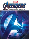 Marvel 's Avengers: An Insider's Guide to the Avengers Films