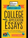 Complete Guide to College Application Essays: Essential Tips for Making Your Writing Stand Out
