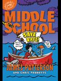 Middle School: Save Rafe! (New York Times Bestseller)