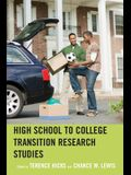 High School to College Transition Research Studies