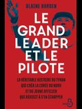 Le Grand Leader Et Le Pilote
