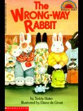 The Wrong-Way Rabbit (Hello Reader)