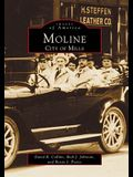 Moline: City of Mills