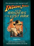 Indiana Jones and the Raiders of the Lost Ark: Originally Published as Raiders of the Lost Ark