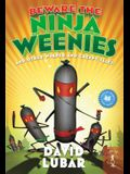 Beware the Ninja Weenies: And Other Warped and Creepy Tales