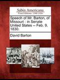 Speech of Mr. Barton, of Missouri: In Senate United States -- Feb. 9, 1830.