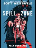 Spill Zone: Book 1