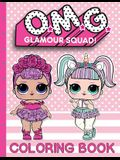 O.M.G. Glamour Squad: Coloring Book For Kids: Volume 1