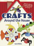 Crafts Around the House