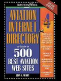 Aviation Internet Directory: A Guide to 500 Best Aviation Web Sites