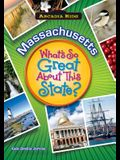 Massachusetts: What's So Great about This State?