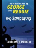 The Adventures of George and Reggie 2: King Orcan's Revenge