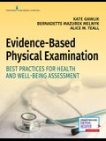 Evidence-Based Physical Examination: Best Practices for Health & Well-Being Assessment