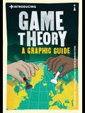 Introducing Game Theory: A Graphic Guide