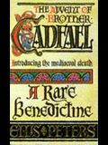 A Rare Benedictine (The Chronicles of Brother Cadfael)