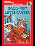Goodnight, Little Critter, Grades 1 - 2: Level 3